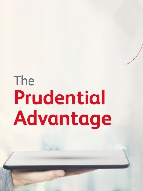 The Prudential Advantage